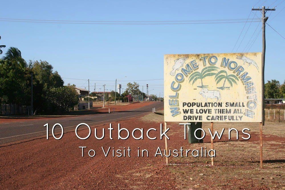 10 Australian Towns to Visit for a Genuine Outback Experience