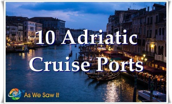 Venice Grand Canal at twilight with 10 Adriatic Cruise ports text in white