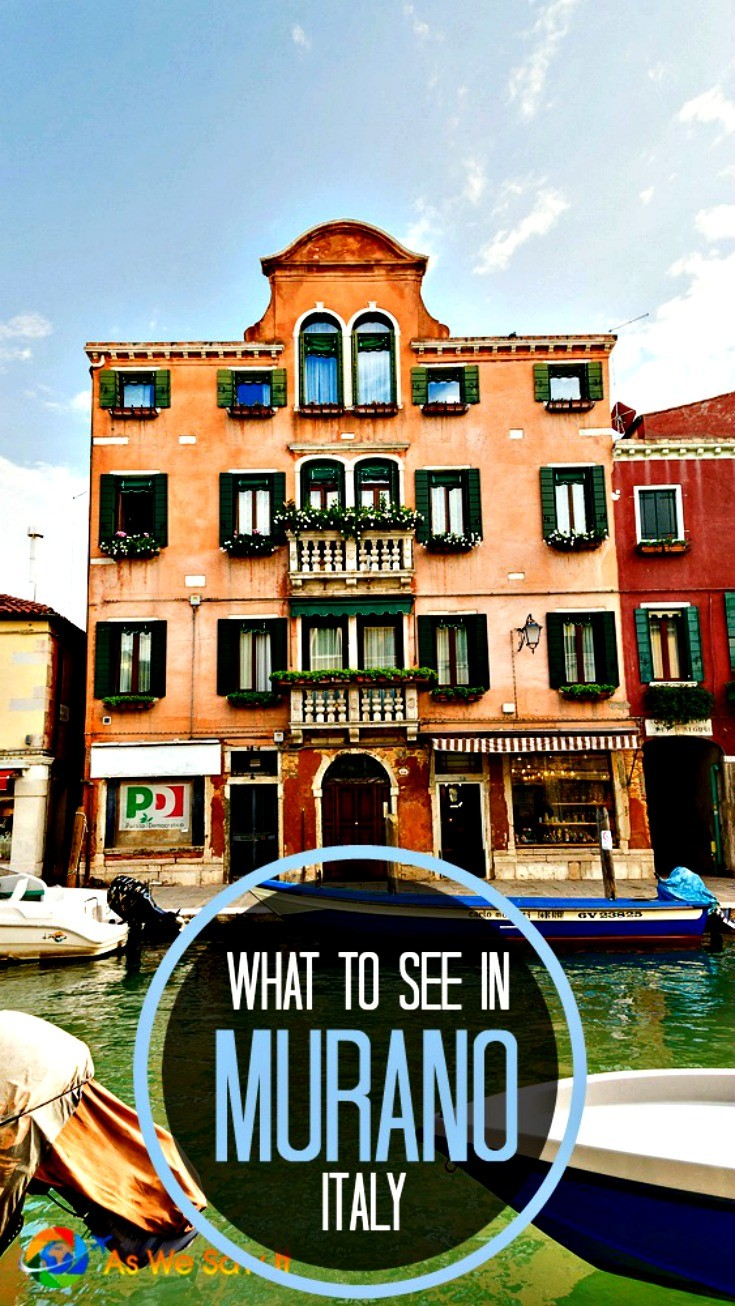 Venice canal and boat in front of brick-colored 4-story house in Murano Italy with typical Venetian architecture. Text overlay on black circle says What to See in Murano Italy.