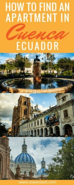 Cuenca, Ecuador is a hot retirement destination, but many people have no idea how to find and rent an apartment in Cuenca. Click through to read our useful tips to help you find a place. | As We Saw It #cuenca #ecuador #travelguide #apartment