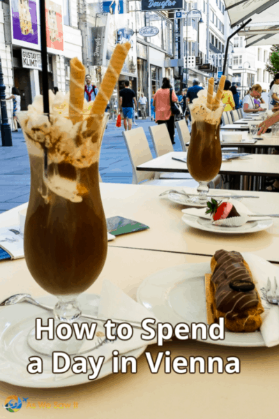Viennese pastry and iced coffee with a text overlay that says how to spend a day in Vienna
