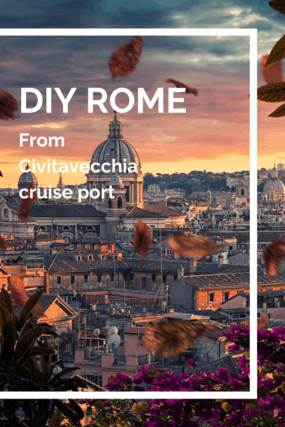 rome at sunset text says DIY rome from Civitavecchia
