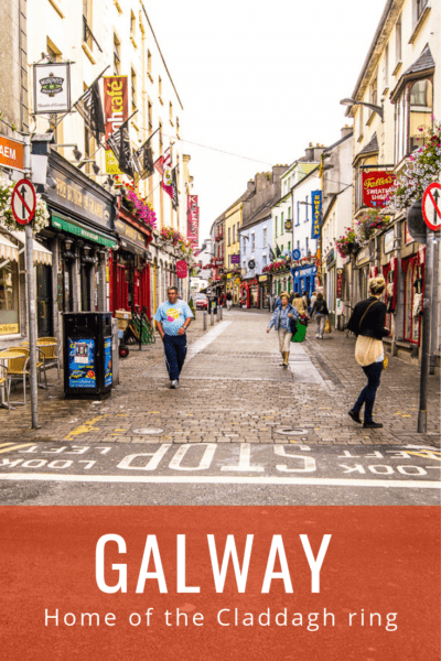 Street in Galway with text below saying Galway Home of the Claddagh Ring