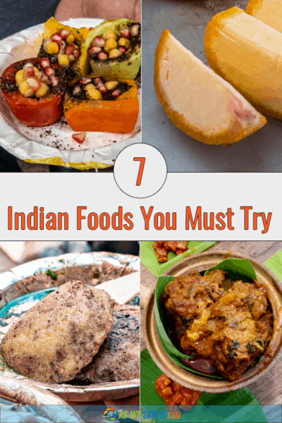 Photo collage of four Indian dishes. Text says 7 Indian foods you must try.
