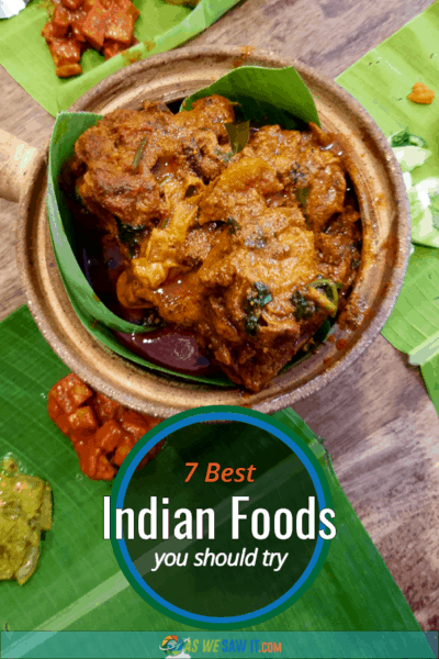 A bowl of Indian food on banana leaves. Text overlay says 7 Iest indian foods you should try.