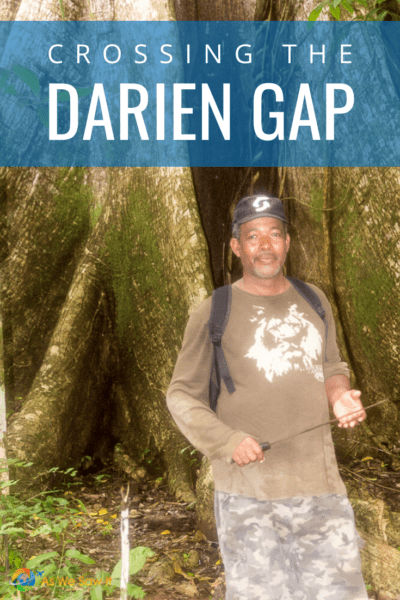 guide says crossing the darien gap