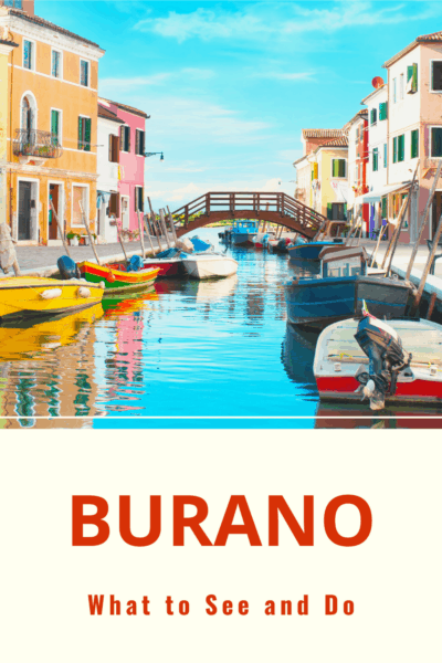 Canal on the island of Burano Italy. Text says Burano What to See and Do