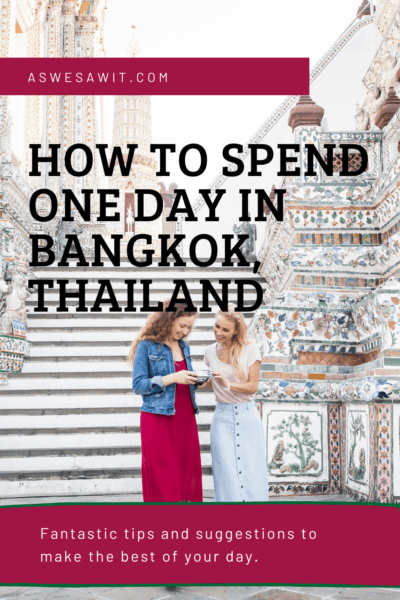 two women tourists at wat arun text says how to spend one day in bangkok thailand