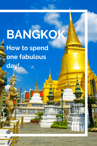 temple in bangkok thailand text says bangkok how to spend one fabulous day!