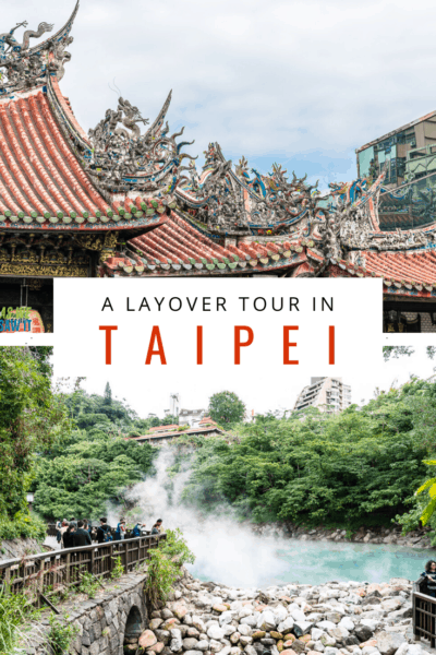 collage from taipei text says layover tour in taipei