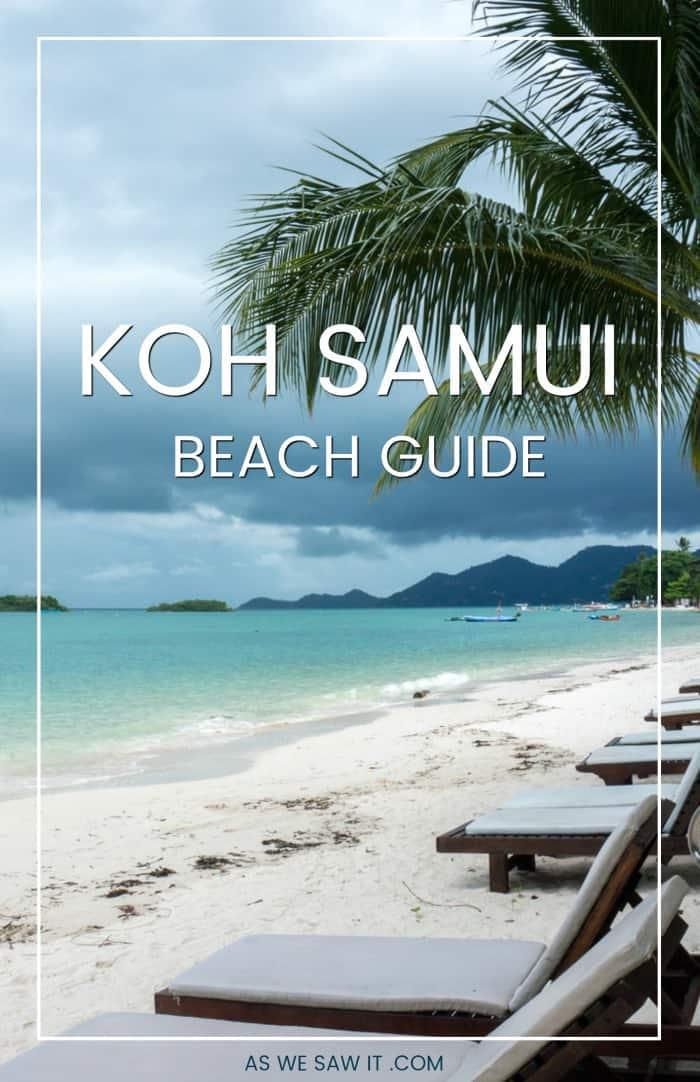 Lounge chairs overlooking water on koh samui beach. Overlay says Koh Samui beach guide.