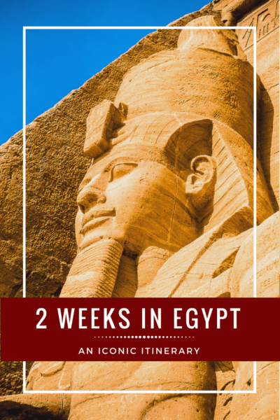 See the iconic sights of #Egypt with this 2-week #travel itinerary.
