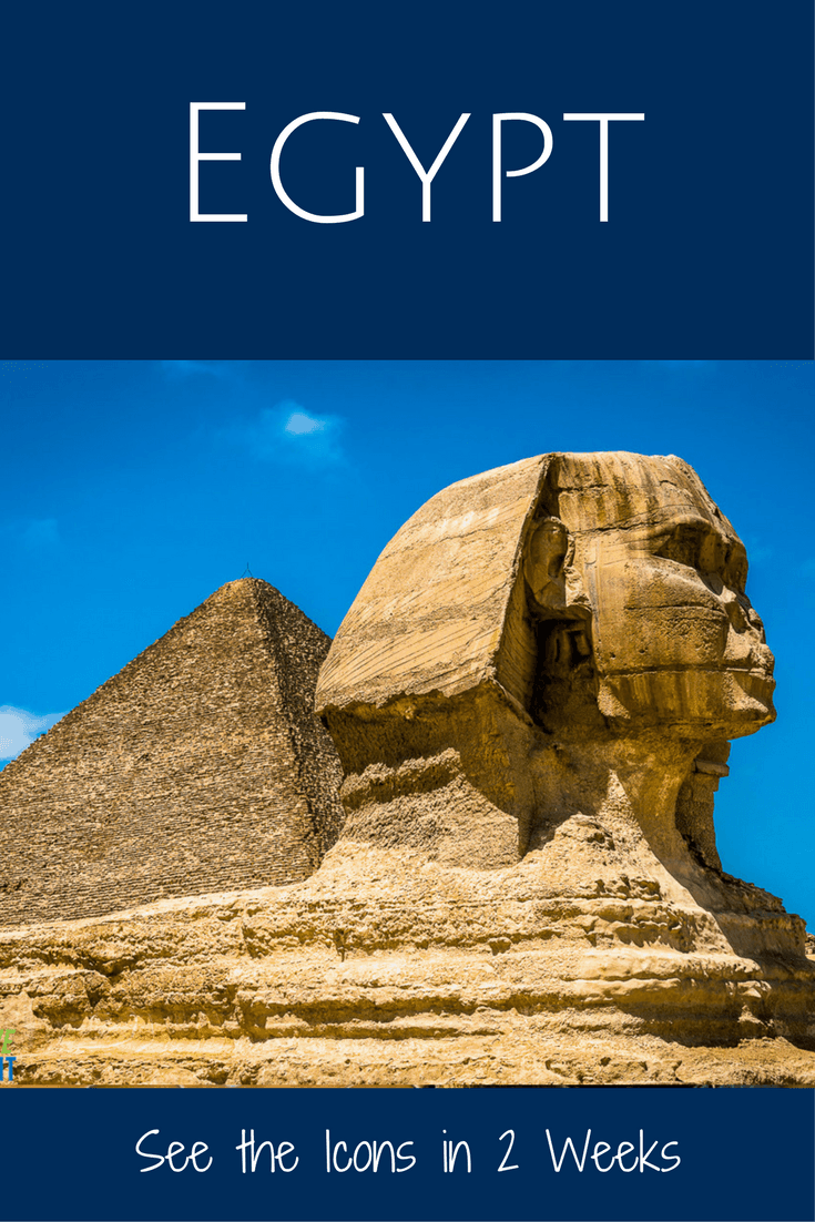 ide view of sphinx with pyramid in background. Text overlay says Egypt: See the icons in 2 weeks