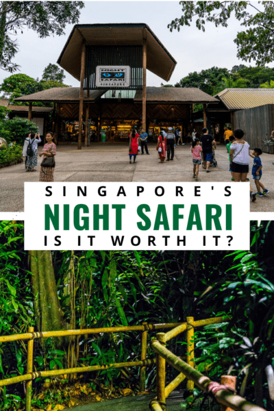 entry and path at singapore night safari text says singapore's night safari, is it worth it?