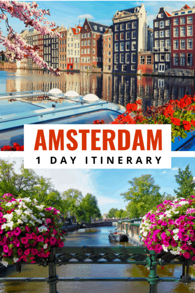 Collage text says amsterdam one day itinerary