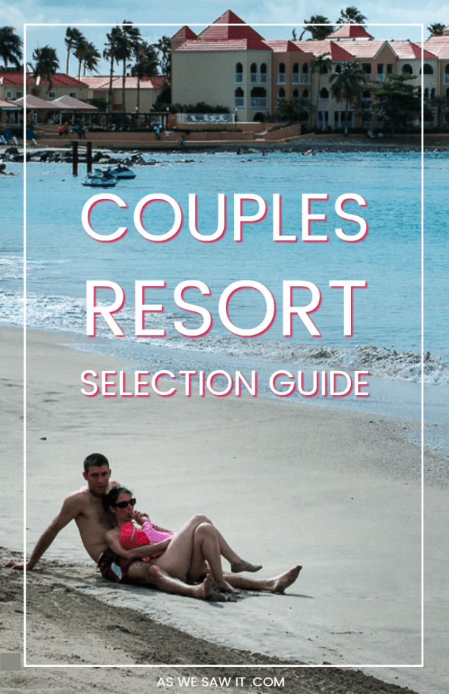 couple on the beach with resort in background, plus a text overlay couples resort selection guide