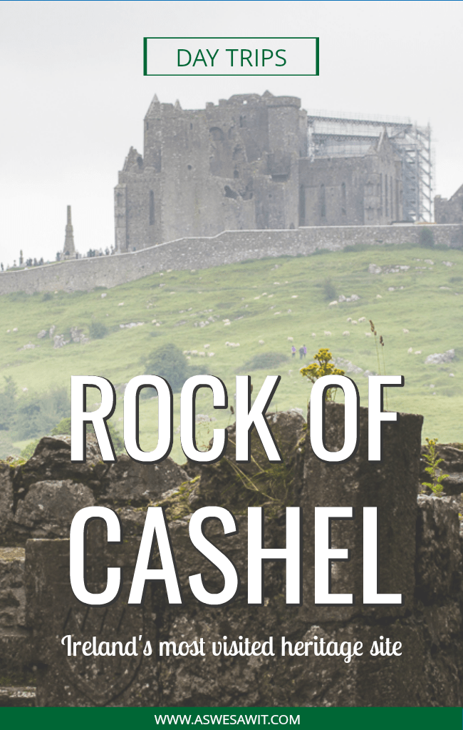 Rock of Cashel ruins atop hill, with text overlays that say day trips and rock of cashel ireland's most visited heritage site.