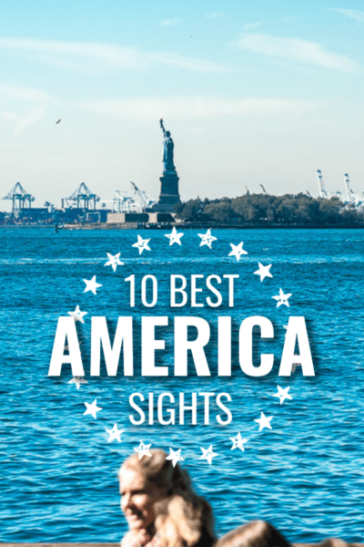 Statue of Liberty in harbor with overlay in circle of stars that says 10 Best Sights America.