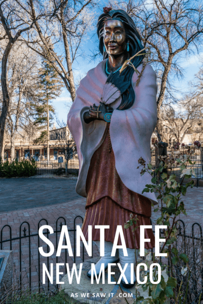 The best itinerary if you are planning one day in Santa Fe for sightseeing. This plan includes best places to stay in Santa Fe, where to eat and shop, plus things to do and tips for visiting Santa Fe Plaza, Loretto Chapel, St. Francis Cathedral, Railyard District, Museum Hill, and more. #usa #travel #vacations #thingstodo #attractions