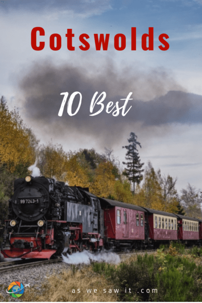 Cotswolds train consisting of red cars being pulled by a steam engine. The engine blasts smoke into the air in the English countryside. Text overlay says Cotswolds 10 best
