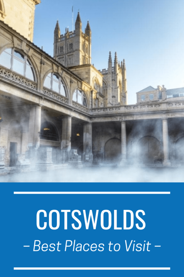 Steam rises from the Roman thermal baths in Bath, England. Roman building in background. Below, a box says Cotswolds best places to visit