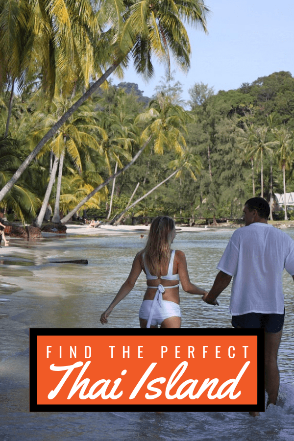 couple walking on beach. Text overlay find the perfect Thai island