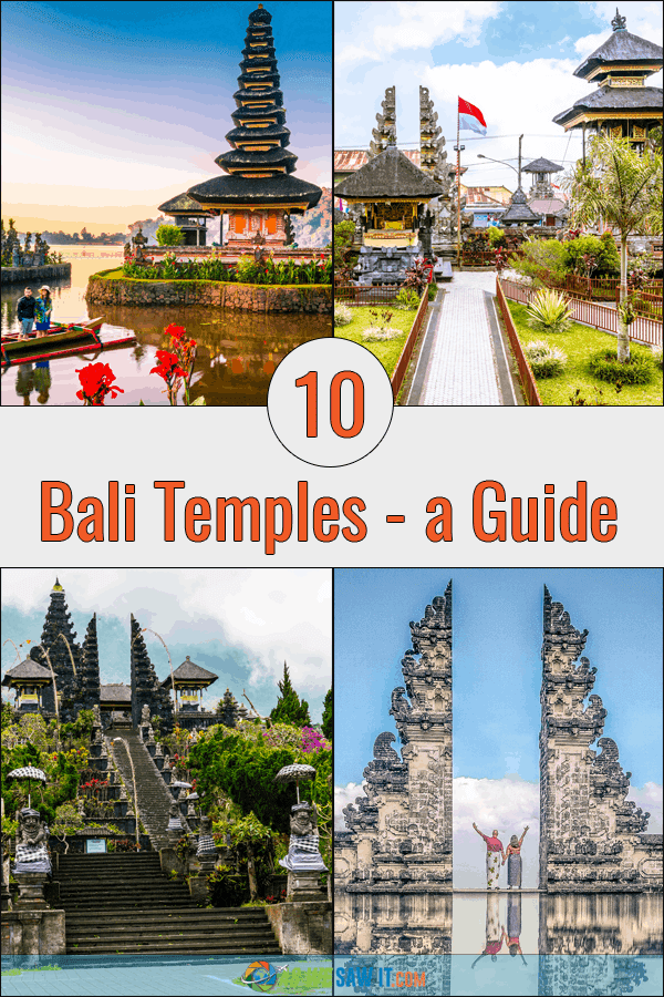 A collage of four of the most important Bali temples. Overlay says 10 Bali Temples - a Guide.