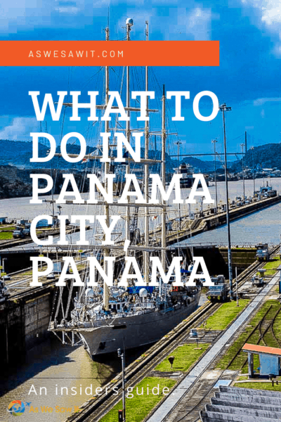 windjammer cruise boat passing through the panama canal text reads what to do in panama city panama