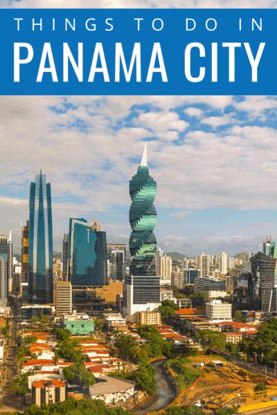 panama city panama skyline text says things to do in panama city