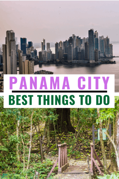 Collage text says best things to do in panama city panama