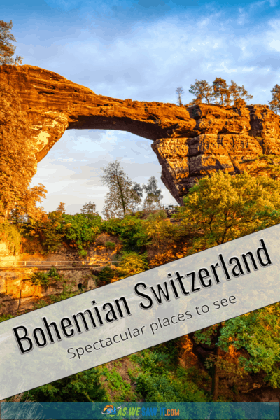 Setting sun illuminates Pravcice Arch in Bohemian Switzerland. Text overlay says Bohemian Switzerland, Spectacular places to see.