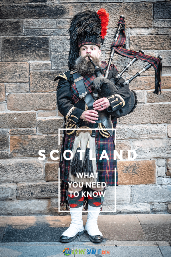 Bagpiper in Edinburgh stands against a wall. Text overlay says Scotland what you need to know.