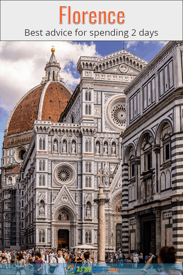 Details of Florence's duomo. Adjacent banner says Florence: Best advice for spending 2 days