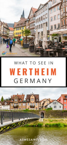 Collage of streets with half-timbered houses. Text says what to see in wertheim germany