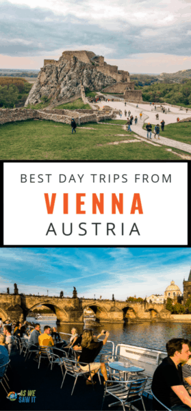 Top photo is of Devin Castle and people approaching it. Bottom photo is of cruise passengers on Charles Bridge in Prague. Text block says best day trips from Vienna Austria.