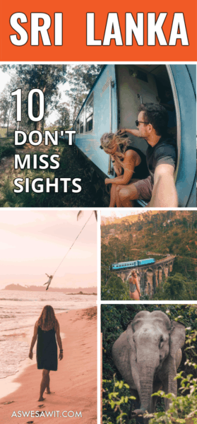 collage of people on a train, rope swing, train on 9 arches bridge and elephant. Text overlay says Sri Lanka 10 don't miss sights.