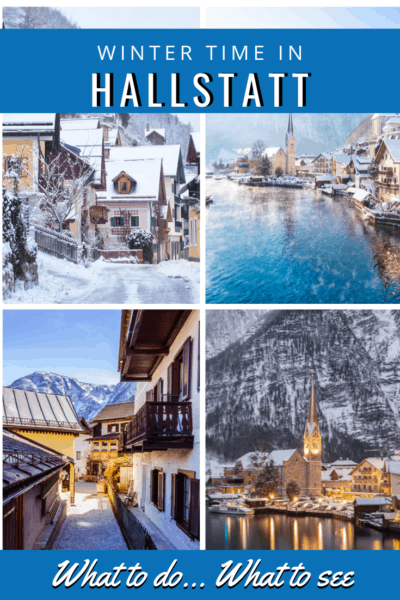 photo collage of Hallstatt in winter text says what to do what to see