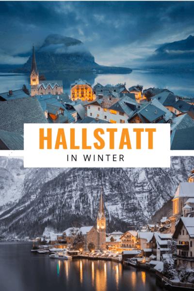 Top photo hallstatt in winte4r at time overview bottom photo lakeside reflection of Hallstatt at night text says Hallstatt in winter