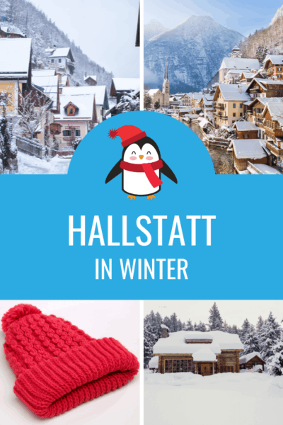 photo collage of Hallstatt in winter with a penguin character dressed in red scarf and red beenie