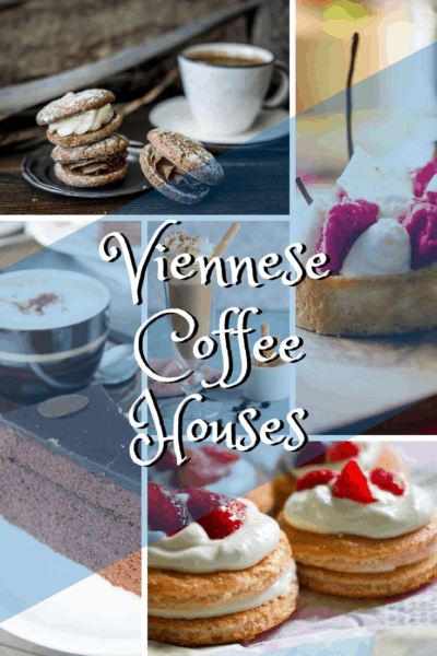 collage of desserts text says viennese coffee houses