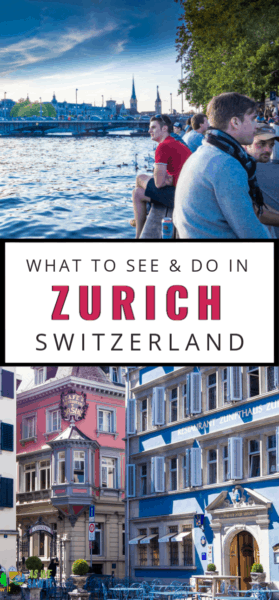 people sitting on limat river and closeup of old buildings. Text overlay says what to see and do in zurich switzerland