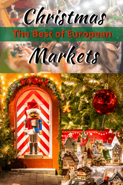 collage of christmas markets with nutcracker text says the best european christmas markets