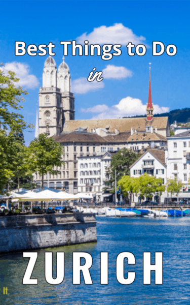 church on river in zurich. Text overlay says best things to do in Zurich