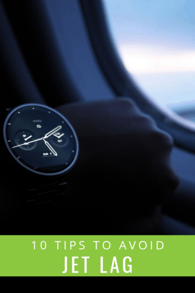 picture of watch on airplane text overlay says 10 tips to avoid jet lag