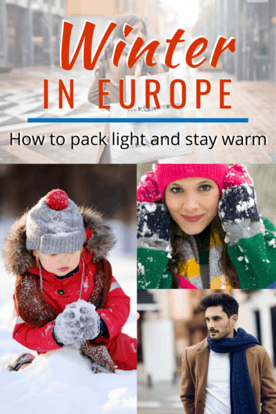 collage of bundled men and women text says winter in europe how to pack light and stay warm
