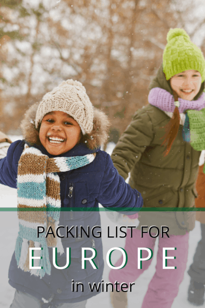 young girl bundled up for winter text says packing list for europe in winter
