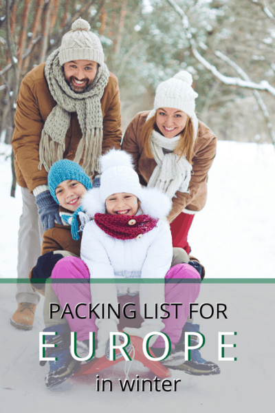 family bundled up sledging text says packing list for europe in winter