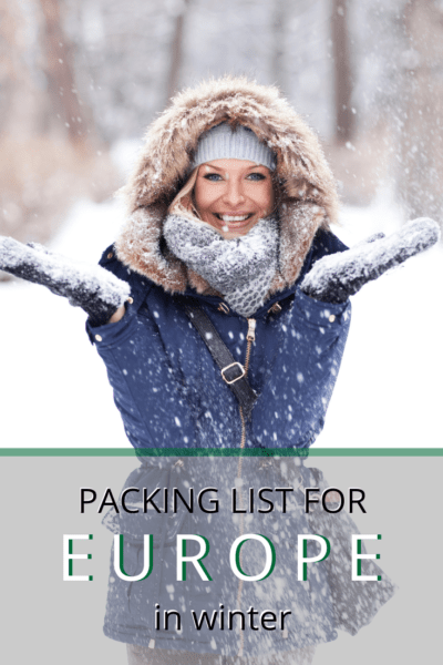 cute woman with hands collecting the falling snow text says packing list for europe in winter
