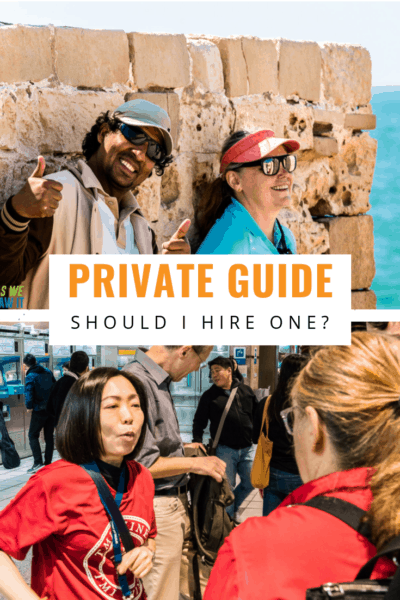 Collage of private guides text says private guide should I hire one?