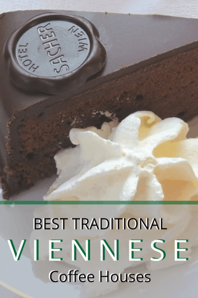 picture of Sacher Torte Wein text says best traditional coffee houses